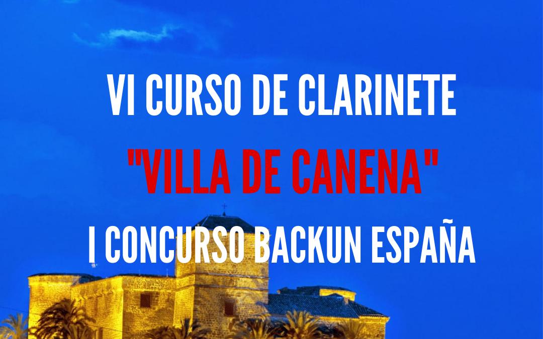 VI CURSO DE CLARINETE VILLA DE CANENA Y I CONCURSO BACKUN ESPAÑA